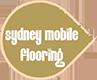 Sydney Mobile Flooring
